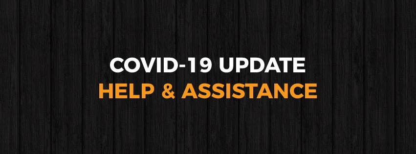 Covid 19 Update - Help & Assistance